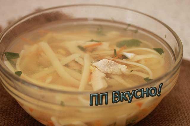 рецепт куриного диетического бульона с макаронами для пп